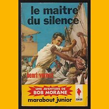 Bob Morane LE MAITRE DU SILENCE Henri Vernes 1963