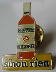 Pin's - Ricard - 45 - France - sinon rien
