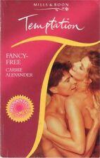 Fancy-free (Temptation),Carrie Alexander