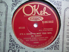 Fiddlin' John Carson & Virginia Reelers Cotton Eyed Joe/ It's a Shame to Whip 78