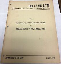 Ord 7-8 Snl G-748 Organizational Field & Depot Maintenance Allowances M101