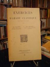 R. BLACHÈRE & M. CECCALDI Exercices d'arabe classique 1962 2nde éd. non coupé