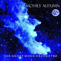 MOSTLY AUTUMN - GHOST MOON ORCHESTRA  CD NEU