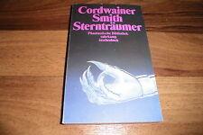 Cordwainer Smith -- STERNTRÄUMER // Suhrkamp Phantastische Bibliothek 193 / 1991