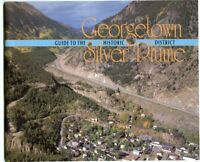 Colorado History - Guide to Historic Georgetown / Silver Plume Booklet, 1990