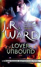 Lover Unbound (Black Dagger Brotherhood Series), J.R. Ward   Paperback Book   Ne