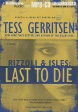 Rizzoli and Isles: Last to Die 10 by Tess Gerritsen (2012, MP3 CD, Unabridged)