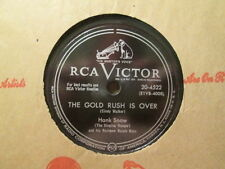 HANK SNOW -  The Gold Rush Is Over / Why Do You Punish Me    RCA 20-4522 - 78rpm