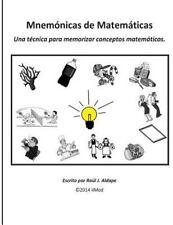 Mnemonicas de Matematicas : Una Técnica para Memorizar Conceptos Matemáticos...