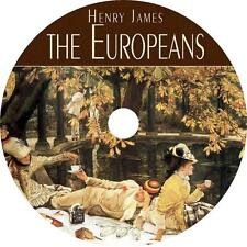 The Europeans, a Henry James Classic Comedy Adventure Audiobook on 1 MP3 CD