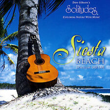 Dan Gibson : Siesta Beach: Spanish Guitar CD