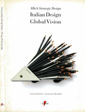 Italian Design Global Vision. . Antonio Romano e A Strategic Design. 1988. .