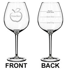 Jumbo 20oz Wine Glass 2 Sided Teacher Good Bad Day Fill Lines