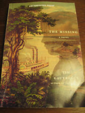 THE MISSING Tim Gautreaux PROOF Modern ARC 1st Edition