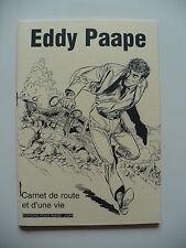 EO (très bel état) - Carnet de route et d'une vie  - Eddy Paape - Point Image