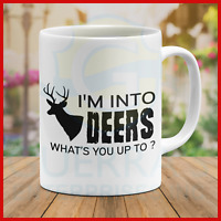 Mug Im Into Deer Hunting Hunter Funny Cool Best Gift Dad Father Mugs Present