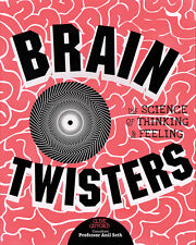 Brain Twisters: The Science of Thinking and Feeling by Clive Gifford NEW STEM