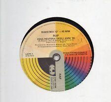 RAF  ALEANDRO BALDI disco MIX 12' 45 giri MADE in ITALY 1988 PROMO Cosa restera