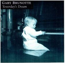 GARY BRUNOTTE / Yesterday's dreams (+ Jimmy Johnson, Eric Marienthal