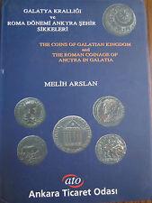Coins of Galatia Kingdom & Roman Coinage of Ancyra Münzen Katalog Coin Catalog