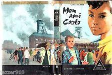 SIGNE DE PISTE n°134 ° GINE VICTOR ° MON AMI CARLO ° 1961 + JAQUETTE