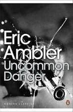 Uncommon Danger (Penguin Modern Classics), Good Condition Book, Eric Ambler, ISB