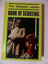 """THE DIAMOND JUBILEE BOOK OF SCOUTING"" FIRST EDITION HARDBACK 1966"