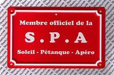 MEMBRE OFFICIEL DE LA SPA SOLEIL PETANQUE APERO - CARTE POSTALE en ALUMINIUM