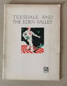 LNER RAILWAY PROMOTIONAL BROCHURE. TEESDALE AND THE EDEN VALLEY . WITH MAP 1920s
