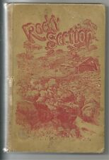 ROCKY SECTION by SYDNEY PARTRIDGE 1907 First Edition Hc ILLUSTRATIONS by Murray