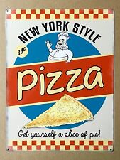 New York Style Pizza - Tin Metal Wall Sign