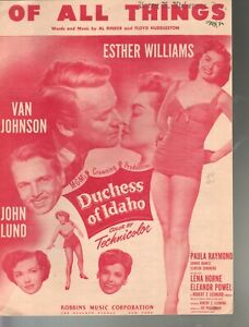 Of All Things 1950 Esther Williams Duchess of Idaho Sheet Music