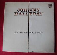Johnny Hallyday, je t'aime je t'aime je t'aime, LP - 33 Tours