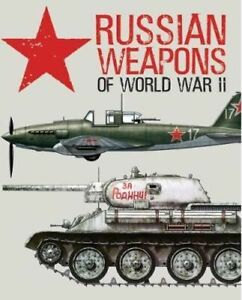 NEW Russian Weapons of World War II By David Porter Hardcover Free Shipping