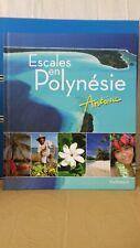 Escales en Polynésie de Antoine | Livre | comme neuf