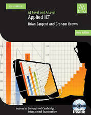 Applied AS/A Level ICT with CD-ROM (Cambridge International Examinations), Brown