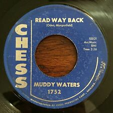 Original Blues 45 : Muddy Waters ~ Read Way Back ~ I'm Your Doctor ~ Chess 1752