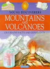 Mountains and Volcanoes (Kingfisher Young Discoverers Geography Facts & Experi,