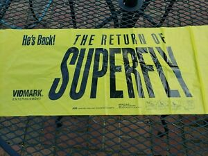 "RETURN OF SUPERFLY -  10"" x 90"" - BANNER- PROMO from 1990 - NEW"
