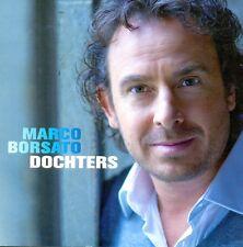 MARCO BORSATO - Dochters 1TR PROMO CDS 2008 DUTCH / RARE!