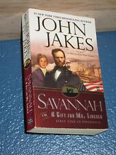 Savannah: Or a Gift for Mr. Lincoln by John Jakes FREE SHIPPING 0451215702