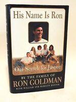 "SUPER RARE Ron Goldman Family SIGNED Book ""His Name Is Ron"" O.J. Simpson Victim!"