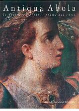 GRINGERI PANTANO FRANCESCA ANTIQUA ABOLA LOMBARDI 1993 PIETRE DIPINTI PRIMA 1693