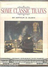 SOME CLASSIC TRAINS Arthur Dubin 1970 RAILWAY Reference HcDj B/W Photos 2Kg BOOK