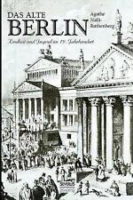 Das Alte Berlin by Agathe Nalli-Rutenberg (Paperback / softback, 2016)
