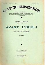 LA PETITE ILLUSTRATION N° 622 -AVANT L'OUBLI ENFANT REVEUR T1,par LAVEDAN - 1933
