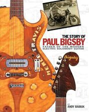 Andy Babiuk The Story Of Paul Bigsby Vibrato Learn to Play Guitar Music Book