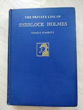 RARE 1933 1st Ed/print The Private Life of Sherlock Holmes by Vincent Starrett