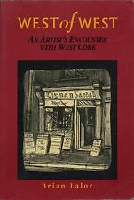 West of West: Written by Brian Lalor, SIGNED 1990   E3.8