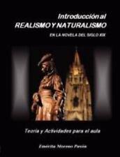 Introduccion al Realismo y Naturalismo en la novela del siglo XIX by Emérita...